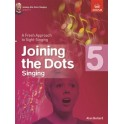 Joining the Dots: Singing Grade Five