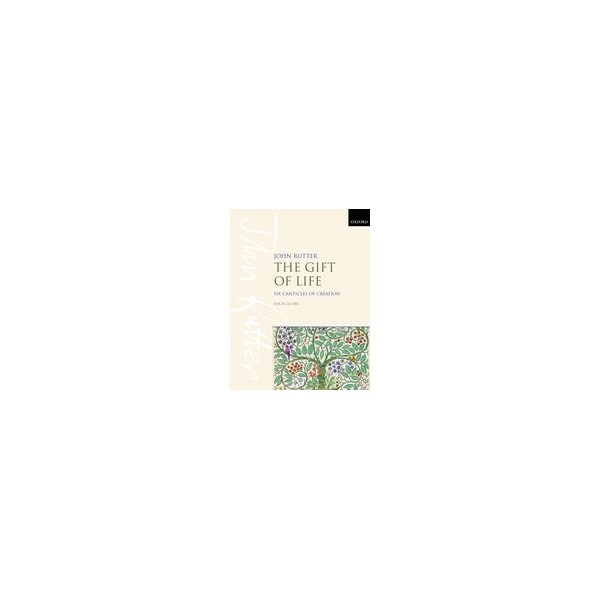 Rutter, John - The Gift of Life