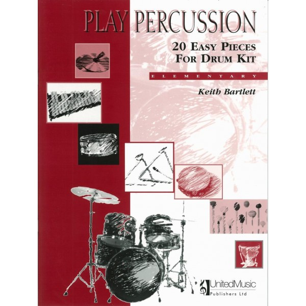 Bartlett, Keith - Play Percussion: 20 Easy Pieces (Drums)