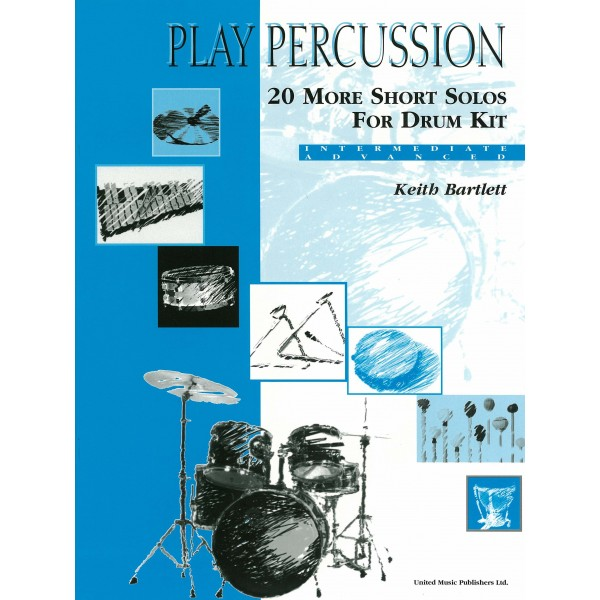 Bartlett, Keith - Play Percussion: 20 More Short Solos (Drums)