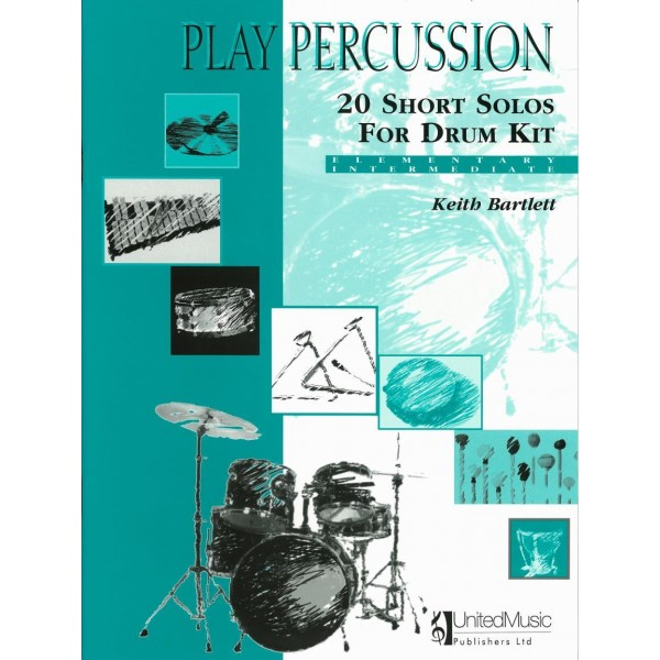 Bartlett, Keith - Play Percussion: 20 Short Solos (Drums)