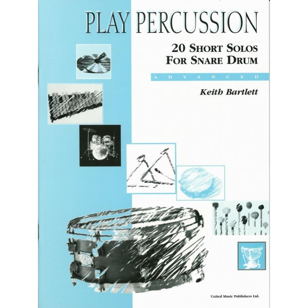 Bartlett, Keith - Play Percussion: 20 Short Solos (Snare)