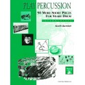 Bartlett, Keith - Play Percussion: 50 More Short Solos (Snare)
