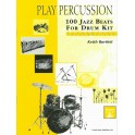 Bartlett, Keith - Play Percussion: 100 Jazz Beats (Drums)