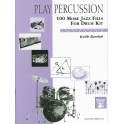 Bartlett, Keith - Play Percussion: 100 More Jazz Fills (Drums)