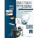 Bartlett, Keith - Play Percussion: 100 More Rock Beats (Drums)