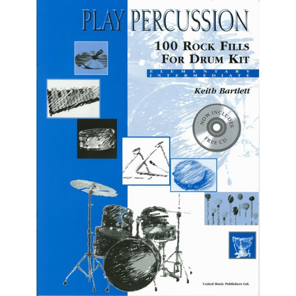 Bartlett, Keith - Play Percussion: 100 Rock Fills (Drums)