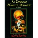 Hakim, Naji - Le Tombeau d'Olivier Messiaen