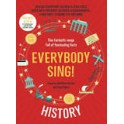 Everybody Sing! History