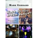 Goddard, Mark - What Do You Dream About
