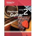 Trinity Plectrum Guitar Exam Pieces Initial to Grade Two