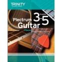 Trinity Plectrum Guitar Exam Pieces Grades 3-5