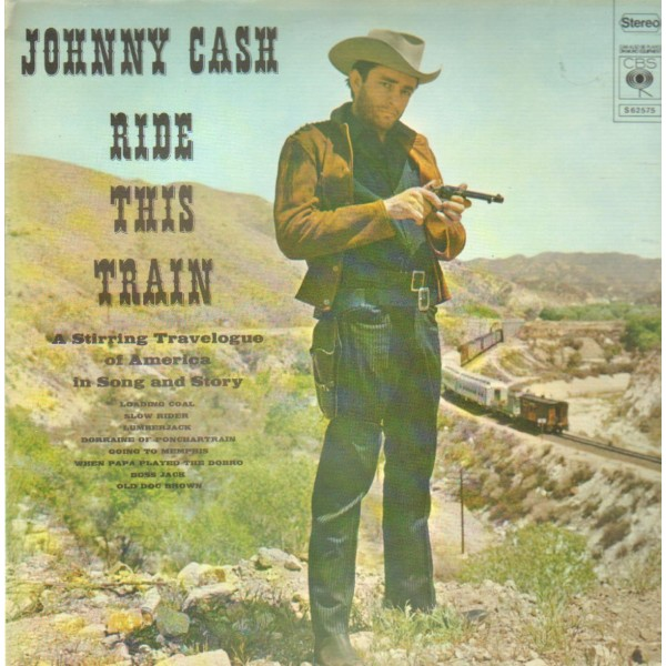 Ride This Train - Johnny Cash - Vinyl