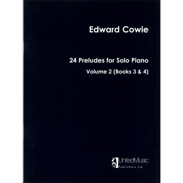 Cowie, Edward - Twenty-Four Preludes (Volume Two)