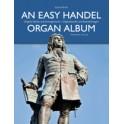 Handel, G F - An Easy Organ Album