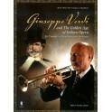 Giuseppe Verdi - The Golden Age of Italian Opera - Trumpet & Flugelhorn Play-along - Music Minus One