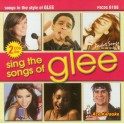 Sing the Songs of Glee - Vol. 1 - Karaoke Backing Tracks