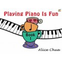 Chua, Alice - Playing Piano is Fun