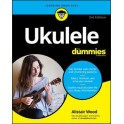 Wood, Alistair - Ukulele for Dummies (Third Edition)