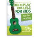 Mike Jackson: Uken Play Ukulele For Kids (Book/Audio Download) - Jackson, Mike (Author)