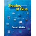 Watts, Sarah - Shades of Blue