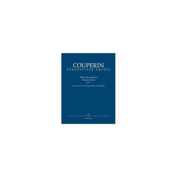 Couperin, Francois - Pieces de Clavecin, Premier Livre (1713)