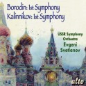 Borodin & Kalinnikov - 1st Symphonies