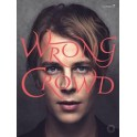 Odell, Tom - Wrong Crowd (PVG)