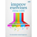 Cobb, Elena - Improv Exercises for Classically Trained Beginners