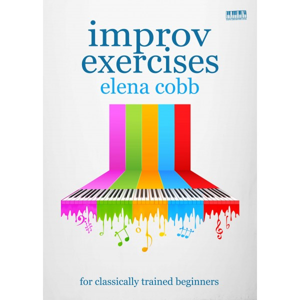 Cobb, Elena - Improvisation Exercises for Classically Trained Beginners