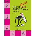 How to Blitz! ABRSM Theory Grade Two