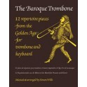 The Baroque Trombone