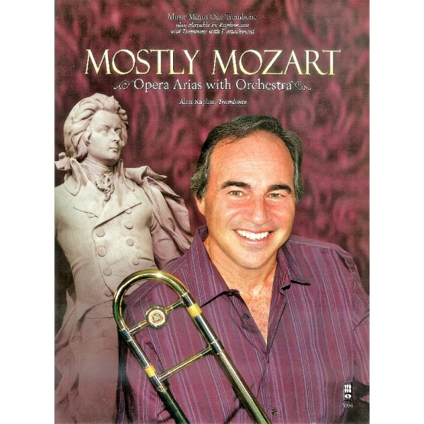 Mostly Mozart - Opera Arias with Orchestra for Trombone - Music Minus One Play-a-long Edition