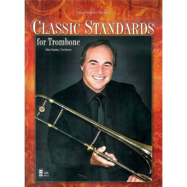 Classic Standards for Trombone - Music Minus One Play-a-long Edition