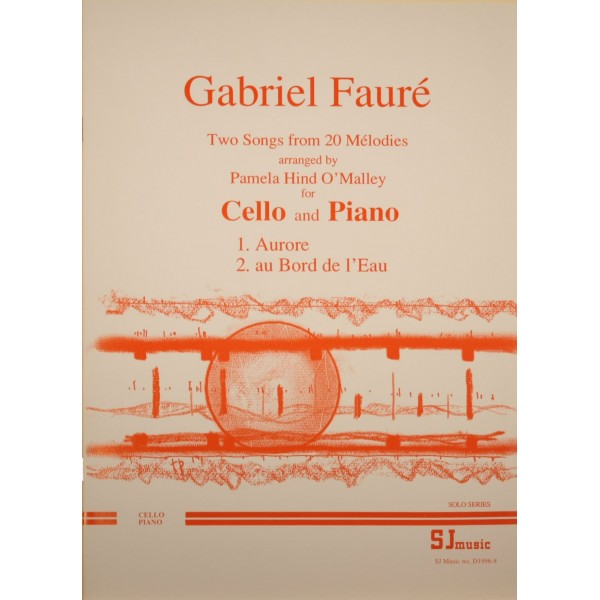 Faure, Gabriel - Two Songs from 20 Melodies (arr Vc)