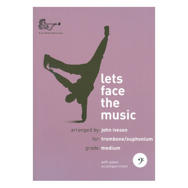 Lets Face the Music for Trombone (Bass Clef + CD)