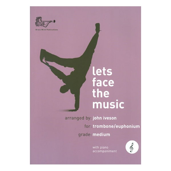 Lets Face the Music for Trombone (Treble Clef)