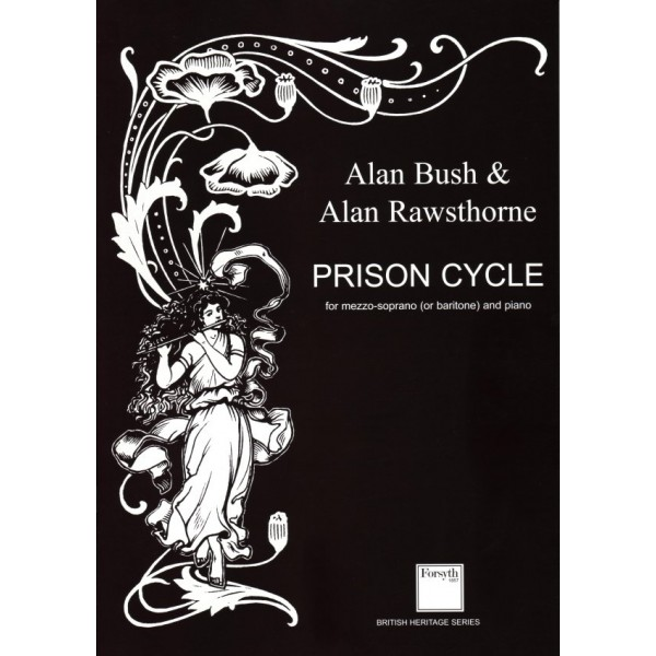 Prison Cycle - Bush/Rawsthorne, A.