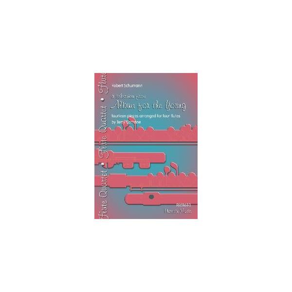 Schumann, Robert - Album for the Young (Flute Ensemble)