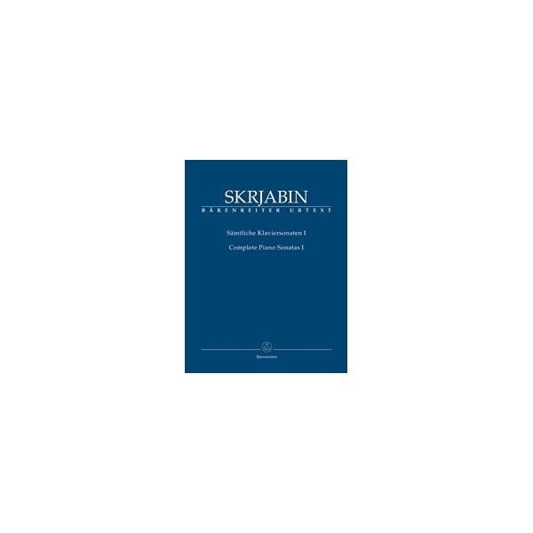 Skrjabin, Alexander - Complete Piano Sonatas, Volume One