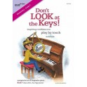 Smith, Richard - Don't Look at the Keys! Book 1