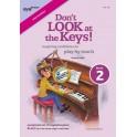 Smith, Richard - Don't Look at the Keys! Book 2