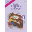 Smith, Richard - Don't Look at the Keys! Book 3