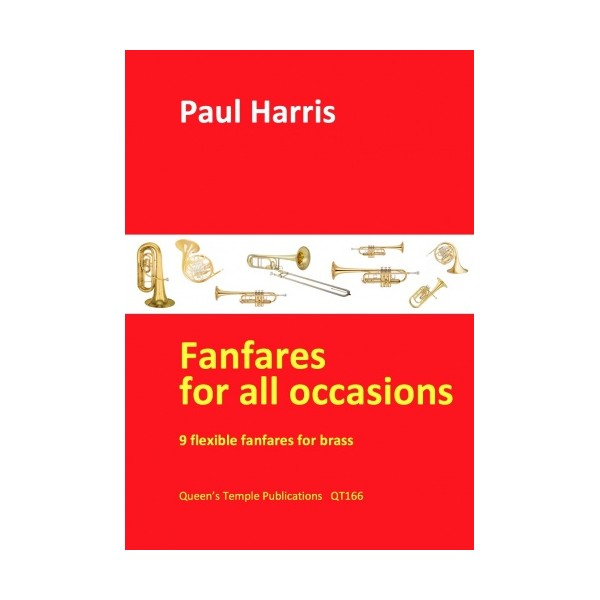 Harris, Paul - Fanfares For All Occasions (Flexible Brass Ensemble)
