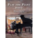 Kelly, Bryan - Play The Piano, Book 1