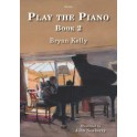 Kelly, Bryan - Play The Piano, Book 2