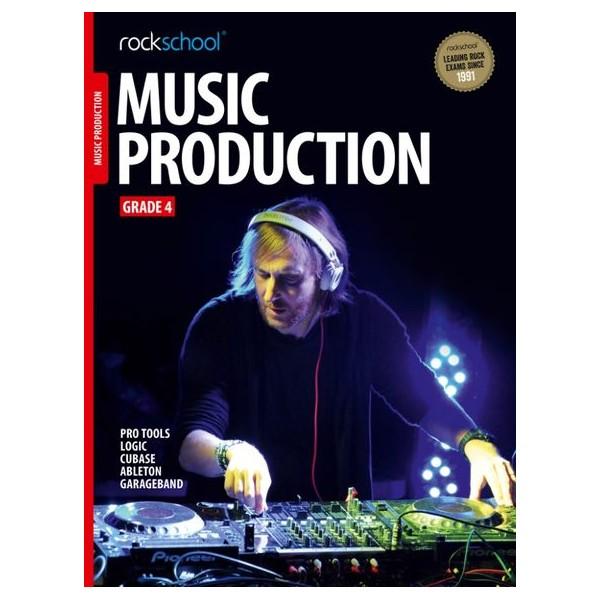 Rockschool Music Production, Grade Four (2016+)