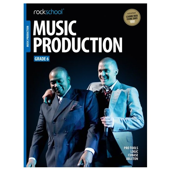 Rockschool Music Production, Grade Six (2016+)