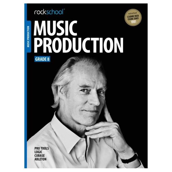 Rockschool Music Production, Grade Eight (2016+)