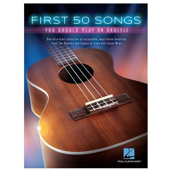 The First 50 Songs You Should Play On Ukulele